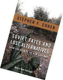 soviet-fates-lost-alternatives-stalinism-cold-war